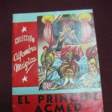 Libros antiguos: .EL PRINCIPE ACMED.LAS MIL Y UNA NOCHES. COL. ALFOMBRA MAGICA. Nº 32. EDITORIAL MOLINO 1956.. Lote 90415684