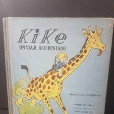 Libros antiguos: KIKE,UN VIAJE ACCIDENTADO.ILUSTRACIONES DE F. BAUMGARTEN. EDITORIAL ORBIS.. Lote 90440189