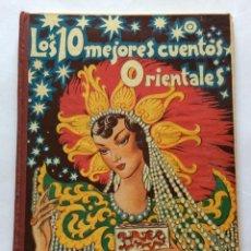 Libros antiguos: CUENTO. SERIE LOS MEJORES CUENTOS. LOS 10 MEJORES CUENTOS ORIENTALES. EMILIO FREIXAS.. Lote 90599400