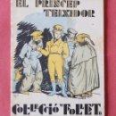 Libros antiguos: EL PRINCEP TEIXIDOR - COL-LECIO FOLLET - ADAPTACIO I DUBIUXOS DE LOLA ANGLADA - ED, POLIGLOTA 1933. Lote 133703118