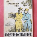 Libros antiguos: EL PRINCEP CEC - COL-LECIO FOLLET - ADAPTACIO I DUBIUXOS DE LOLA ANGLADA - ED, POLIGLOTA 1933. Lote 90978280