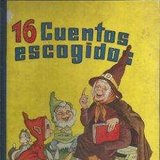 Libros antiguos: CUENTOS ESCOGIDOS 16 EDIT. HIMSA DIBUJADO POR JUAN FERRANDIZ AÑO 1950. Lote 171723938