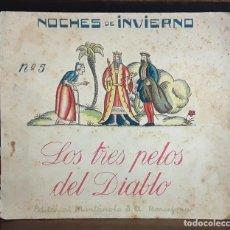 Libros antiguos: NOCHES DE INVIERNO. Nº 5. LOS TRES PETOS DEL DIABLO. J. CARNER. EDITORIAL MUNTAÑOLA. 1920.. Lote 154898070