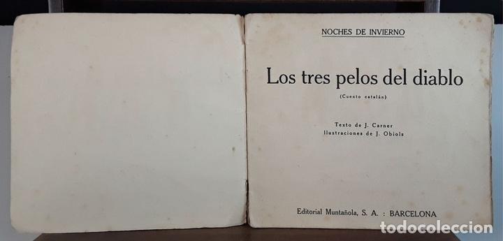 Libros antiguos: NOCHES DE INVIERNO. Nº 5. LOS TRES PETOS DEL DIABLO. J. CARNER. EDITORIAL MUNTAÑOLA. 1920. - Foto 2 - 154898070