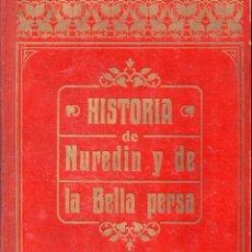 Libros antiguos: UMBERT : HISTORIA DE NUREDIN Y DE LA BELLA PERSA (HENRICH, 1913). Lote 92139850
