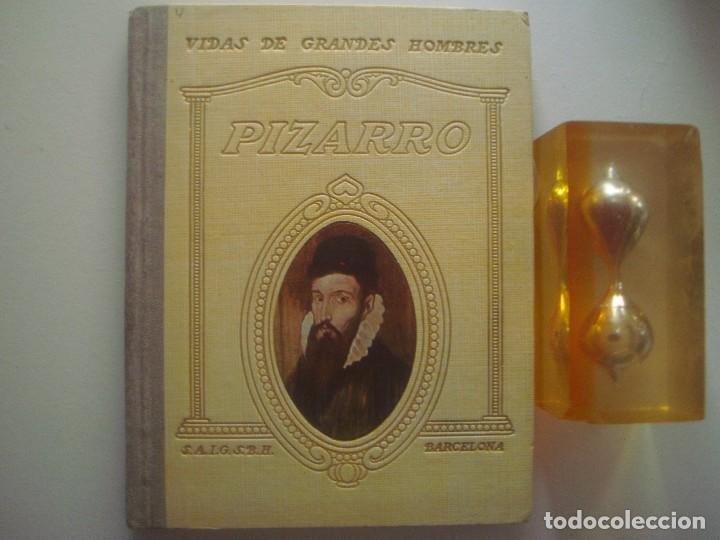 LIBRERIA GHOTICA. PIZARRO. 1940. VIDAS DE GRANDES HOMBRES. OBRA ILUSTRADA. (Libros Antiguos, Raros y Curiosos - Literatura Infantil y Juvenil - Cuentos)