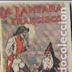 Libros antiguos: LA LAMPARA DE FRANCISCO. JUGUETES INSTRUCTIVOS. SERIE V Nº 85 MADRID : CALLEJA. 7X5 CM. 16 P.. Lote 92238085