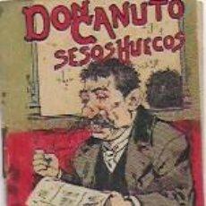 Libros antiguos: DON CANUTO SESOS HUECOS. JUGUETES INSTRUCTIVOS. SERIE XV Nº 281. MADRID : CALLEJA. 7X5 CM. 16 P.. Lote 92238100
