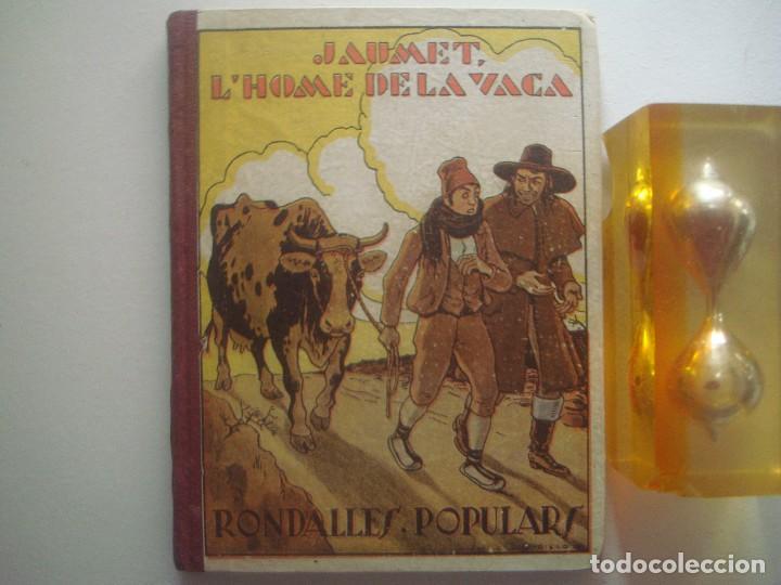LIBRERIA GHOTICA. JAUMET, L ´HOME DE LA VACA. 1933. RONDALLES CATALANES. (Libros Antiguos, Raros y Curiosos - Literatura Infantil y Juvenil - Cuentos)