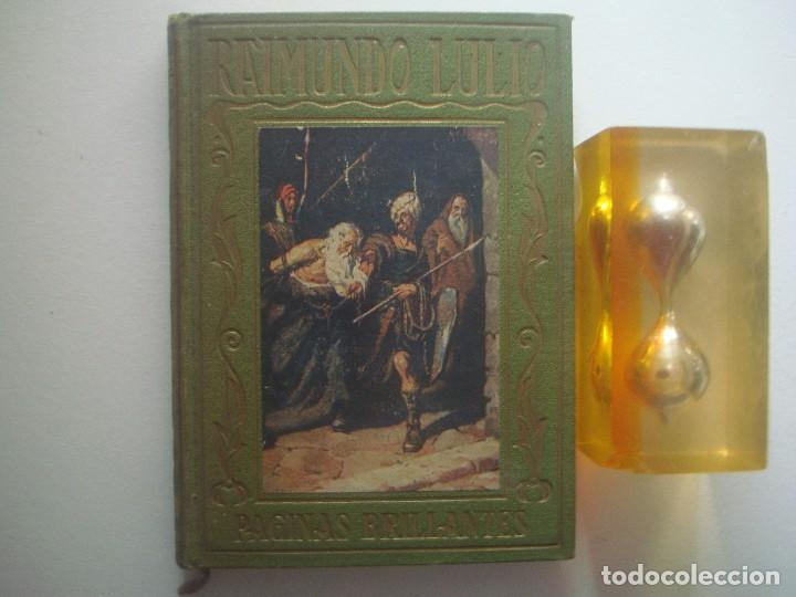 LIBRERIA GHOTICA. RAIMUNDO LULIO. ED. ARALUCE 1941. ILUSTRADO. PAGINAS BRILLANTES (Libros Antiguos, Raros y Curiosos - Literatura Infantil y Juvenil - Cuentos)