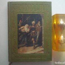Libros antiguos: LIBRERIA GHOTICA. RAIMUNDO LULIO. ED. ARALUCE 1941. ILUSTRADO. PAGINAS BRILLANTES. Lote 92267130