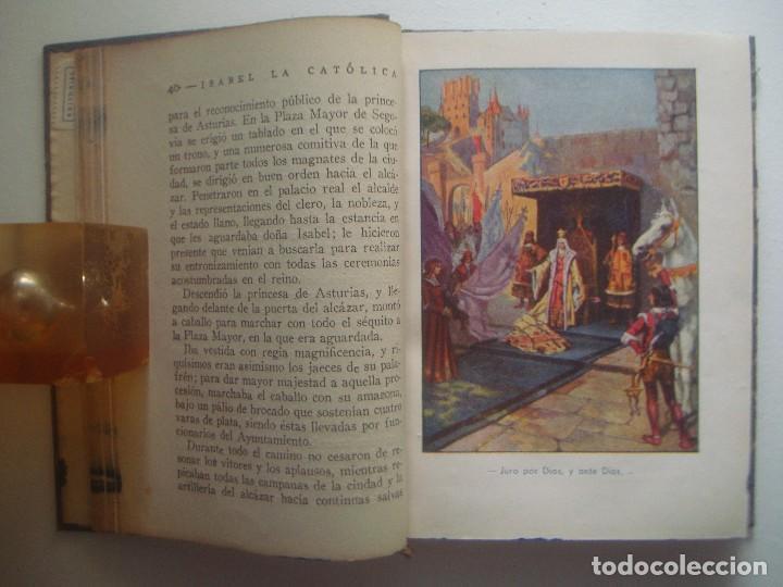 Libros antiguos: LIBRERIA GHOTICA. ISABEL LA CATOLICA. ED. ARALUCE 1948. ILUSTRADO. PAGINAS BRILLANTES. - Foto 2 - 92267215