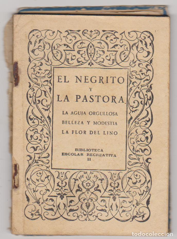 CUENTO DE CALLEJA. (15X10,5) EL NEGRITO Y LA PASTORA. 93 PÁGINAS CON ILUSTRACIONES. (Libros Antiguos, Raros y Curiosos - Literatura Infantil y Juvenil - Cuentos)