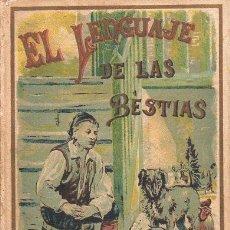 Libros antiguos: EL LENGUAJE DE LAS BESTIAS (CALLEJA, S.F.). Lote 92773865