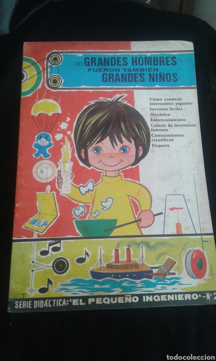 LOS GRANDES HOMBRES FUERON TAMBIÉN GRANDES NIÑOS. SERIE DIDÁCTICA: EL PEQUEÑO INGENIERO NÚM 2 (Libros Antiguos, Raros y Curiosos - Literatura Infantil y Juvenil - Cuentos)