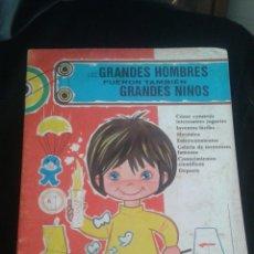 Libros antiguos: LOS GRANDES HOMBRES FUERON TAMBIÉN GRANDES NIÑOS. SERIE DIDÁCTICA: EL PEQUEÑO INGENIERO NÚM 2. Lote 92811275