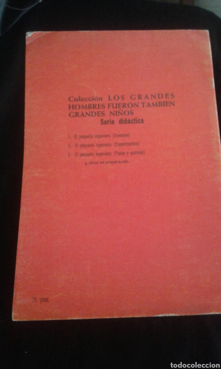 Libros antiguos: Los grandes hombres fueron también grandes niños. Serie didáctica: El pequeño ingeniero núm 2 - Foto 4 - 92811275