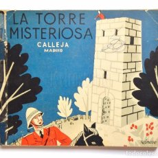 Libros antiguos: CUENTO LA TORRE MISTERIOSA. DIBUJOS POR REINOSO MIS CUENTOS FAVORITOS SATURNINO CALLEJA. MADRID 1935. Lote 93782385