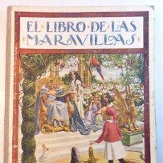 Libros antiguos - EL LIBRO DE LAS MARAVILLAS. BIBLIOTECA PARA NIÑOS. ED RAMÓN SOPENA. 1931. ILUSTRADO B/N Y COLOR - 93797185