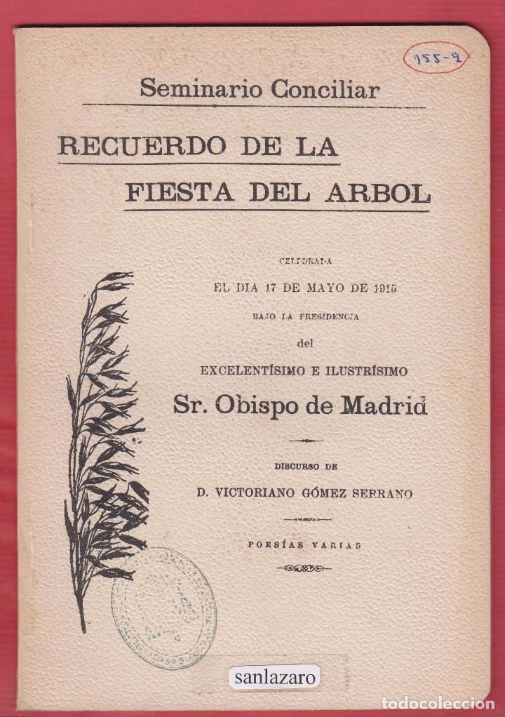 RECUERDO DE LA FIESTA DEL ARBOL DISC VICTORIANO GOMEZ SERRANO 55 PÁGINAS MADRID AÑO 1915 LL2102 (Libros Antiguos, Raros y Curiosos - Literatura Infantil y Juvenil - Cuentos)