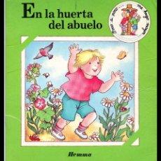 Libros antiguos: CUENTO, EN LA HUERTA DEL ABUELO.. Lote 94406854