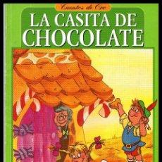 Libros antiguos: CUENTO, LA CASITA DE CHOCOLATE.. Lote 94408182