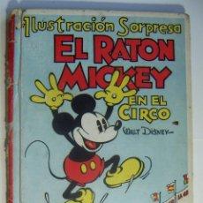 Libros antiguos: DISNEY, W. EL RATÓN MICKEY EN EL CIRCO. CUENTO ILUSTRACIÓN SORPRESA 1934 CON IMAGENES MOVIBLES. Lote 95007375
