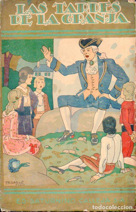 DUCRAY DUMINIL : LAS TARDES DE LA GRANJA (BIBL. PERLA CALLEJA, 1935) CUBIERTA DE PENAGOS (Libros Antiguos, Raros y Curiosos - Literatura Infantil y Juvenil - Cuentos)