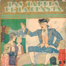 Libros antiguos: DUCRAY DUMINIL : LAS TARDES DE LA GRANJA (BIBL. PERLA CALLEJA, 1935) CUBIERTA DE PENAGOS. Lote 95256535