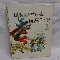 Libros antiguos: EL FLAUTISTA DE HAMELIN - MEC ENSEÑANZA PRIMARIA - FERNANDO SÁEZ - AÑO 1970. Lote 95393723