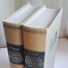 Libros antiguos: LOS MEJORES CUENTOS JUVENILES DE LA LITERATURA UNIVERSAL. CAROLINATORAL. TOMOS I Y II. Lote 95394231