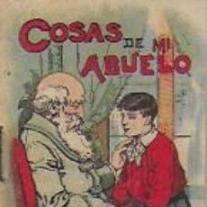 Libros antiguos: COSAS DE MI ABUELO. SERIE XIV, 272. MADRID : CALLEJA. 7X5 CM. 16 P.. Lote 95428303