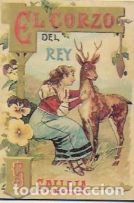 EL CORZO DEL REY CALLEJA SERIE XI, 218. 10X7 CM. 16 P. ( FACSIMIL?) (Libros Antiguos, Raros y Curiosos - Literatura Infantil y Juvenil - Cuentos)