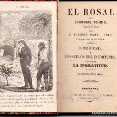 Libri antichi: CRISTÓBAL SCHMID : EL ROSAL (1863). Lote 95470399