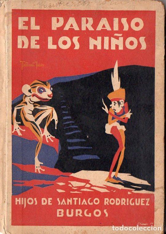EL PARAÍSO DE LOS NIÑOS (H. DE SANTIAGO RODRÍGUEZ, BURGOS, S.F.) (Libros Antiguos, Raros y Curiosos - Literatura Infantil y Juvenil - Cuentos)
