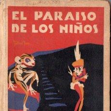 Libros antiguos: EL PARAÍSO DE LOS NIÑOS (H. DE SANTIAGO RODRÍGUEZ, BURGOS, S.F.). Lote 95551071