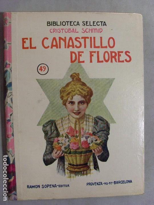 EL CANASTILLO DE FLORES/ CRISTOBAL SCHMID / BIBLIOTECA SELECTA 1934 (Libros Antiguos, Raros y Curiosos - Literatura Infantil y Juvenil - Cuentos)