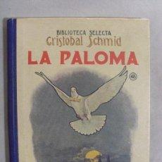Libros antiguos: LA PALOMA / CRISTOBAL SCHMID / BIBLIOTECA SELECTA 1936. Lote 95644471