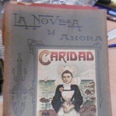 Libros antiguos: NOVELA DE AHORA, LA: PIERRE MAËL: CARIDAD.. Lote 95707235