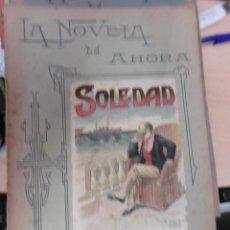 Libros antiguos: NOVELA DE AHORA, LA: PIERRE MAËL: SOLEDAD.. Lote 95707311