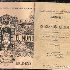 Libros antiguos: AVENTURAS DE ROBINSON CRUSOE 1885. Lote 95733723