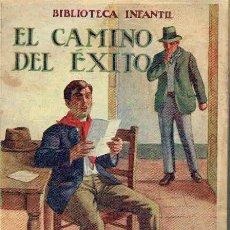 Libros antiguos: EL CAMINO DEL ÉXITO.. Lote 95814775