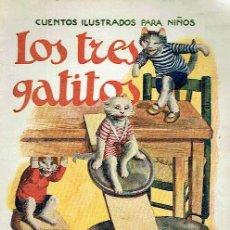 Libros antiguos: LOS TRES GATITOS.. Lote 95814903