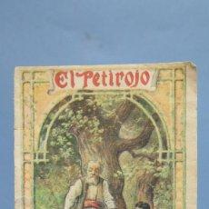 Libros antiguos: EL PETIRROJO. ED. CALLEJA. CUENTO. Nº 156. Lote 95879931