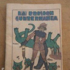 Libros antiguos: LA PRISION SUBTERRANEA. CUENTOS DE CALLEJA. SERIE V TOMO 84 A-CALLEJA. Lote 95961427