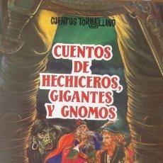 Libros antiguos: CUENTOS DE HECHICEROS, GIGANTES Y GNOMOS - PRIMERA EDICIÓN - ILUSTRADO POR ERIC KINCAID.. Lote 96065703