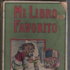 Libros antiguos: MI LIBRO FABORITO 1930 - BIBLIOTECA PARA NIÑOS POR S.H.HAMER - EDIT SOPENA DE BARCELONA. Lote 96135447
