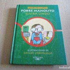 Libros antiguos: MANOLITO GAFOTAS. POBRE MANOLITO. TAPA DURA. Lote 96371423