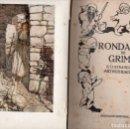 Libros antiguos: RONDALLES DE GRIMM IL.LUSTRADES PER ARTHUR RACKHAM (JOVENTUT, 1935) EN CATALÁN. Lote 96434691