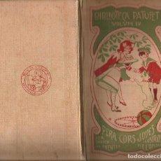 Libros antiguos: BIBLIOTECA PATUFET - VOLUM IV - ILUSTRATS PER OPISSO A.1908. Lote 96474151